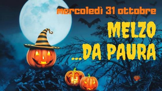 31 OTTOBRE: MELZO DA PAURA!!!