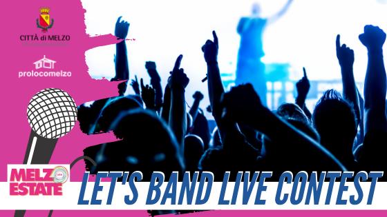 LET'S BAND LIVE CONTEST – 1^ EDIZIONE