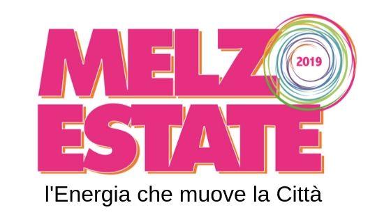 MELZO ESTATE 2019 #VIVILAINMUSICA